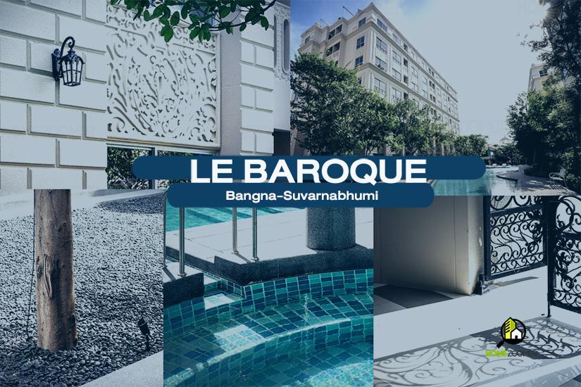 Le Baroque Bangna-Suvarnabhumi