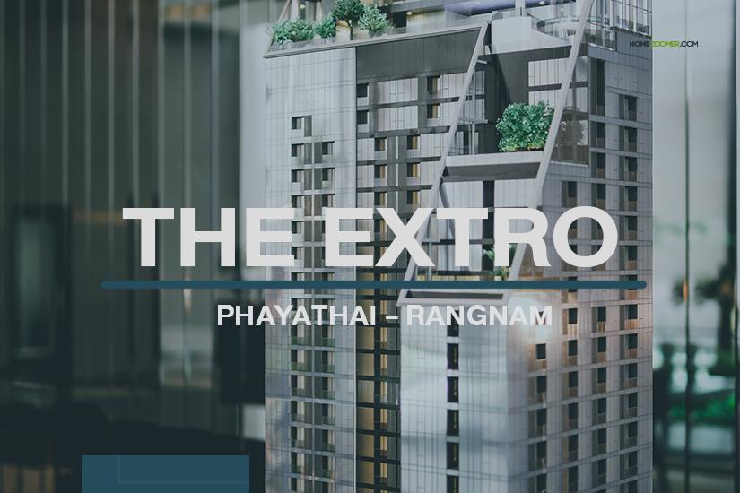 THE EXTRO Phayathai rangnum